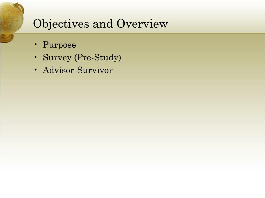 Objectives and Overview
