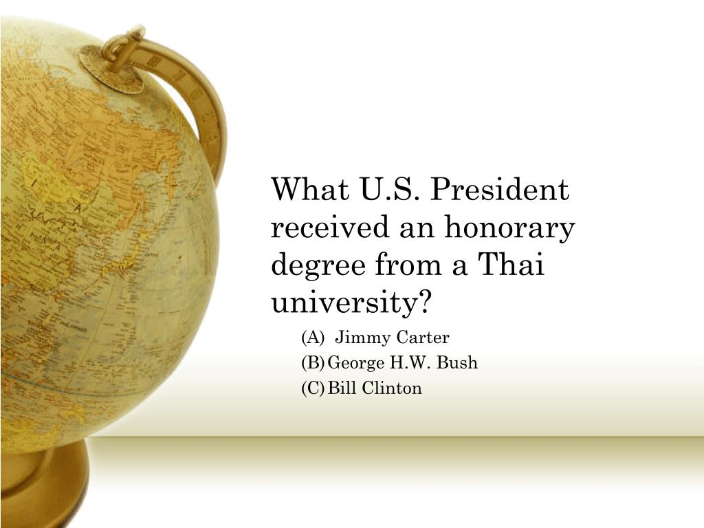 What U.S. President received an honorary degree from a Thai university?
