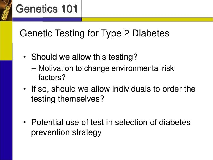 Genetic Testing for Type 2 Diabetes