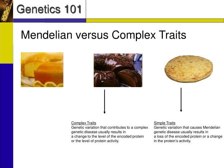 Mendelian versus Complex Traits