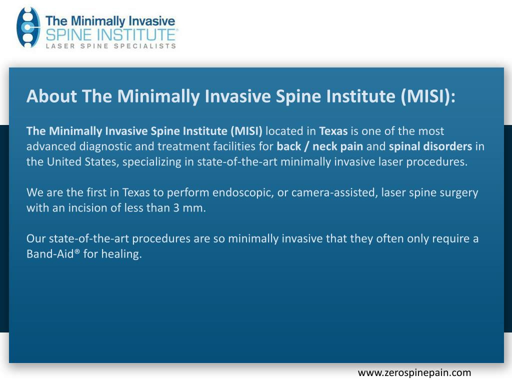 About The Minimally Invasive Spine Institute (MISI):