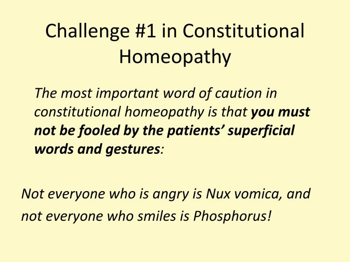 Challenge #1 in Constitutional Homeopathy