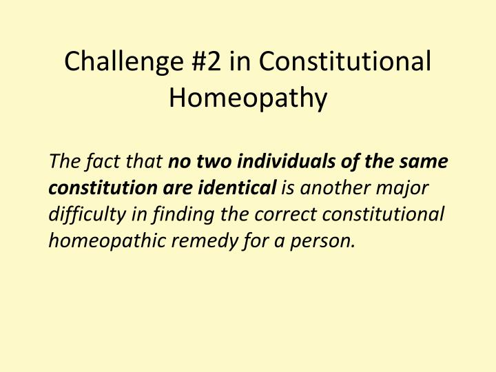 Challenge #2 in Constitutional Homeopathy