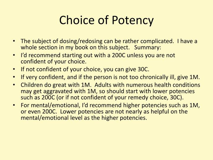 Choice of Potency