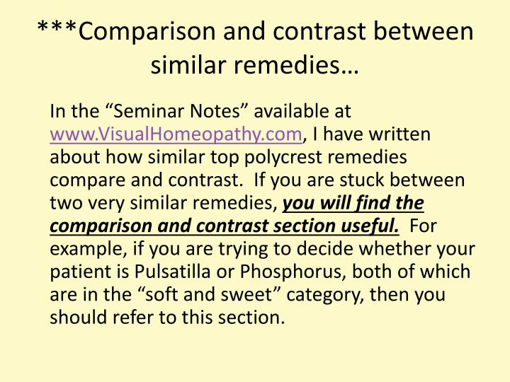 ***Comparison and contrast between similar remedies…