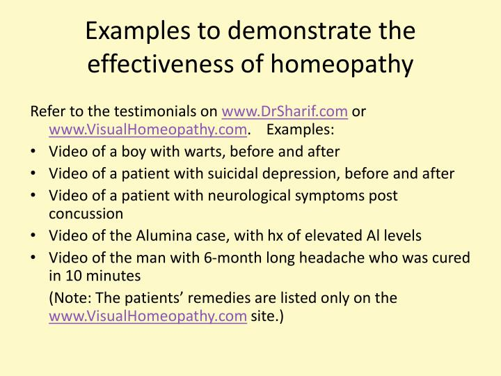 Examples to demonstrate the effectiveness of homeopathy