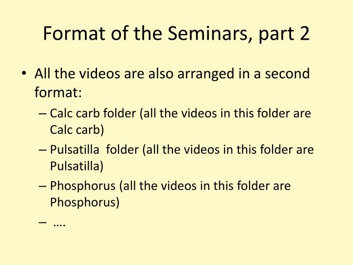 Format of the Seminars, part 2