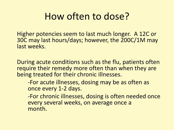 How often to dose?