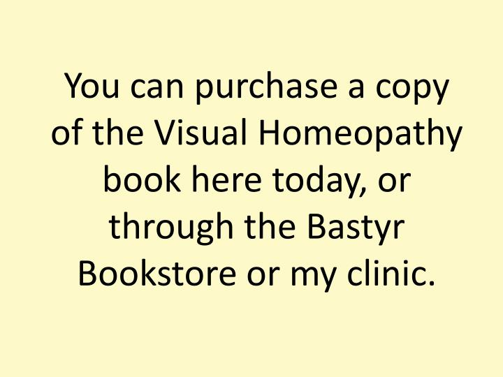 You can purchase a copy of the Visual Homeopathy book here today, or through the