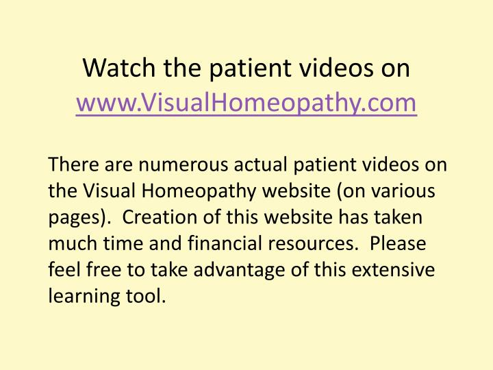Watch the patient videos on