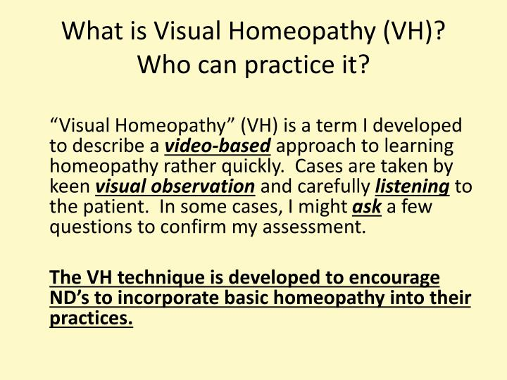 What is Visual Homeopathy (VH)?