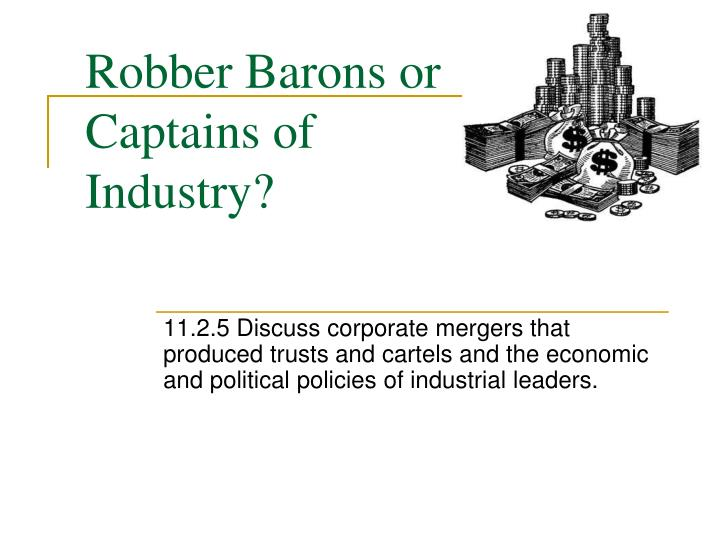Ppt Robber Barons Or Captains Of Industry Powerpoint