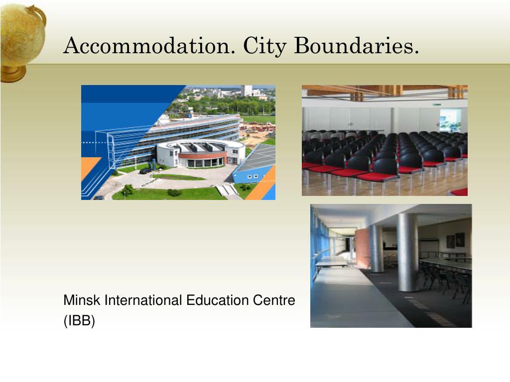 Accommodation. City Boundaries.