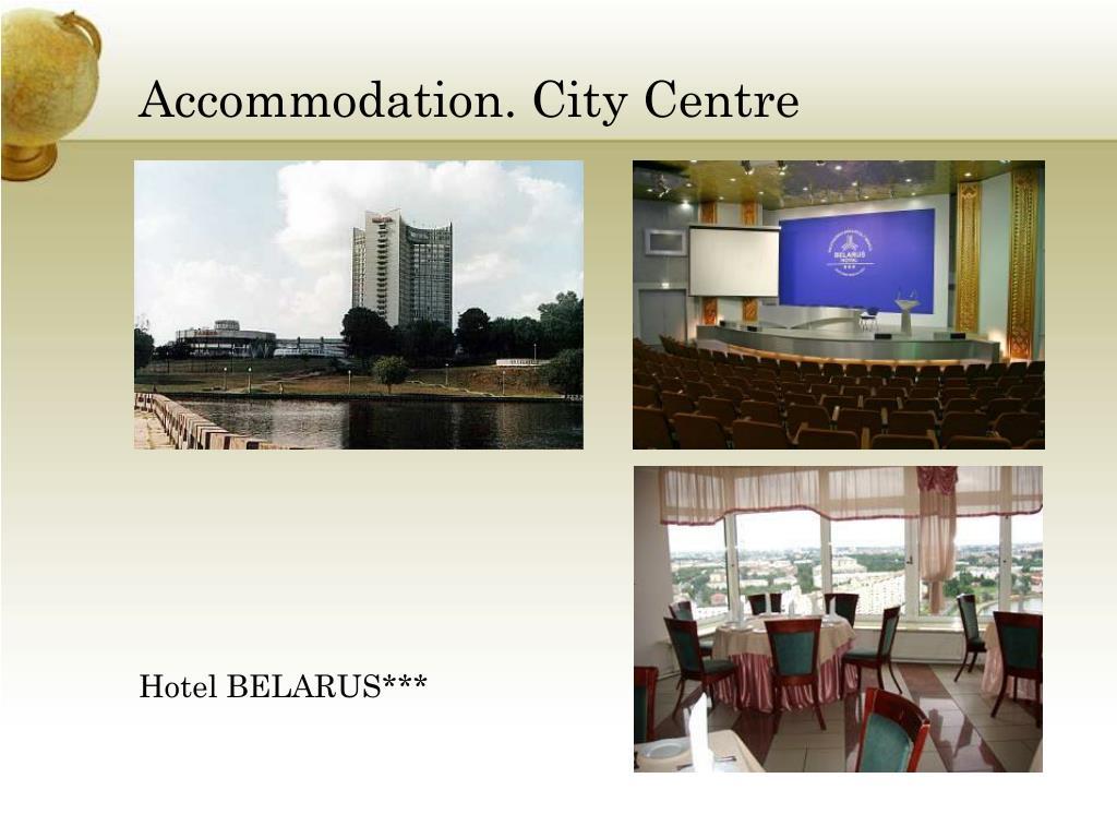 Accommodation. City Centre