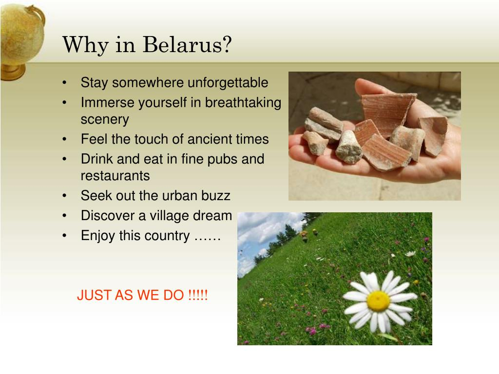 Why in Belarus?