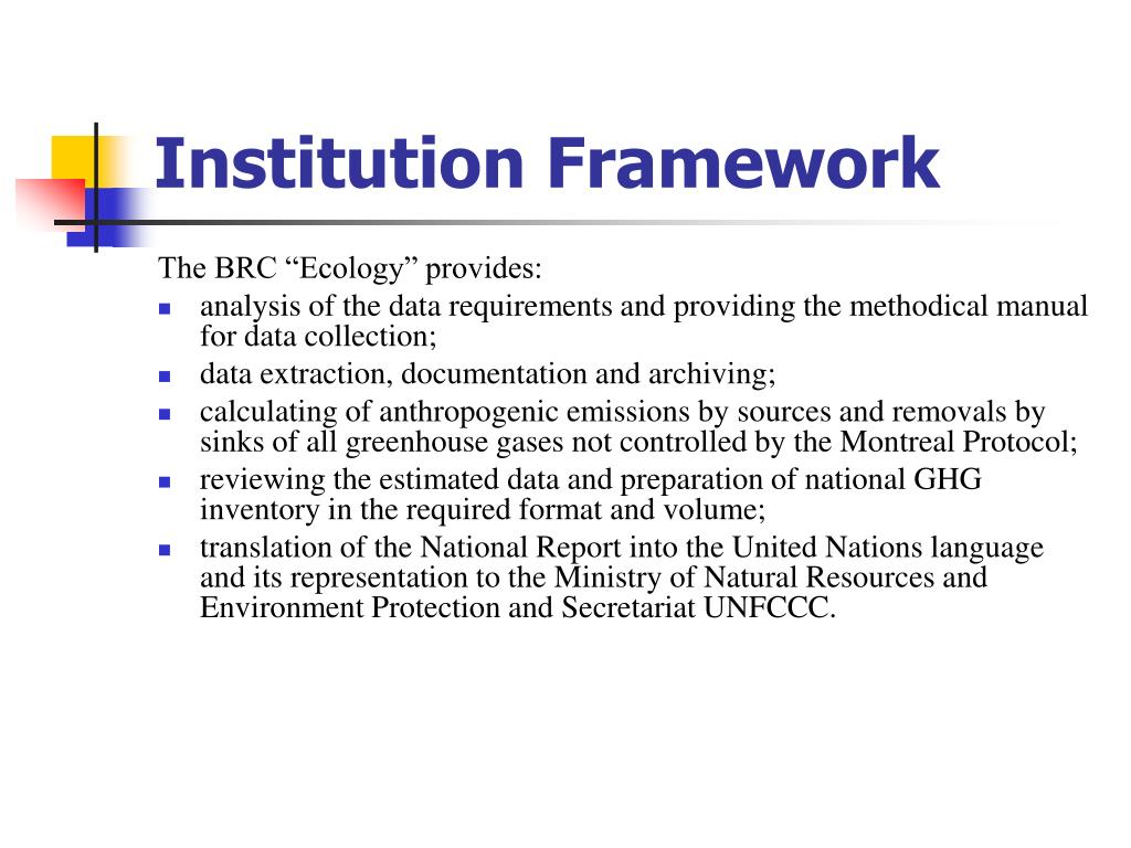 Institution Framework