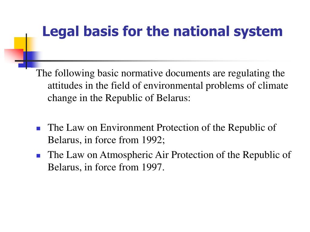 Legal basis for the national system