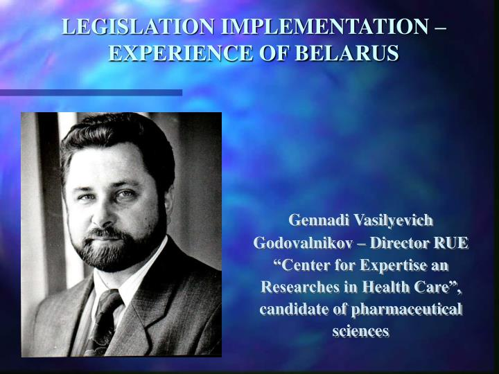 Legislation implementation experience of belarus l.jpg