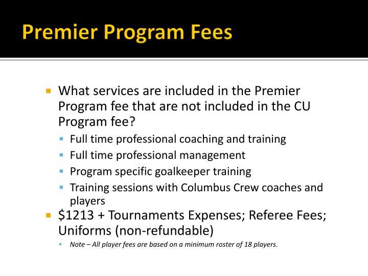 Premier Program Fees