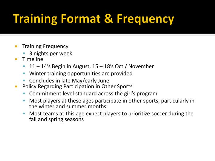 Training Format & Frequency