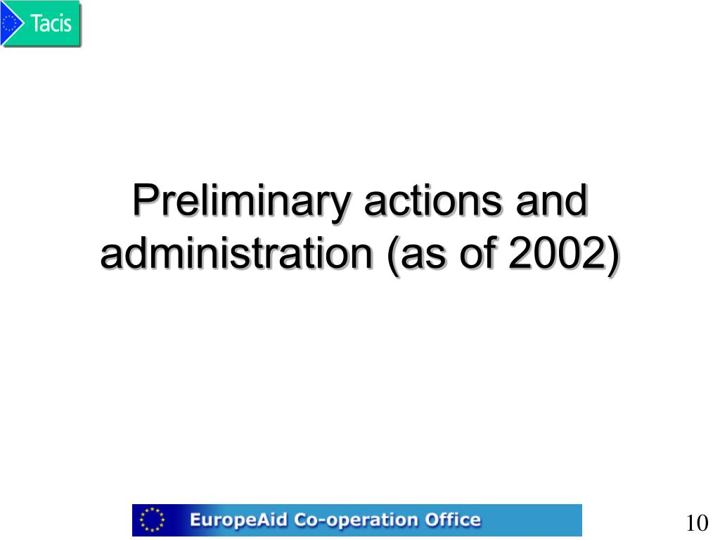 Preliminary actions and administration (as of 2002)
