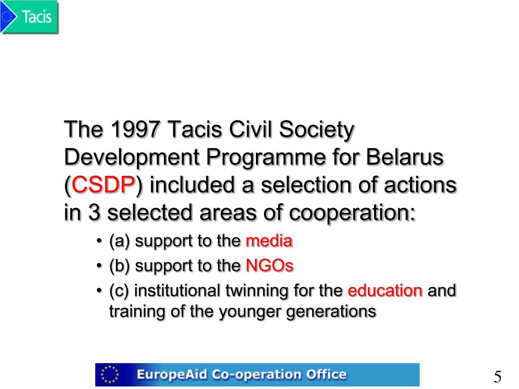 The 1997 Tacis Civil Society Development Programme for Belarus (