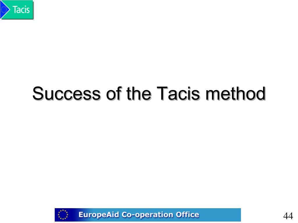 Success of the Tacis method