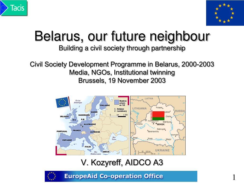 Belarus, our future neighbour