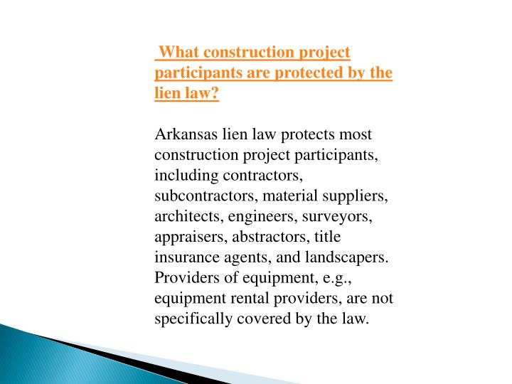 What construction project participants are protected by the lien law?