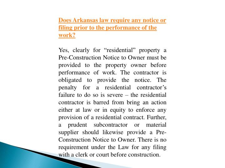 Does Arkansas law require any notice or filing prior to the performance of the work?