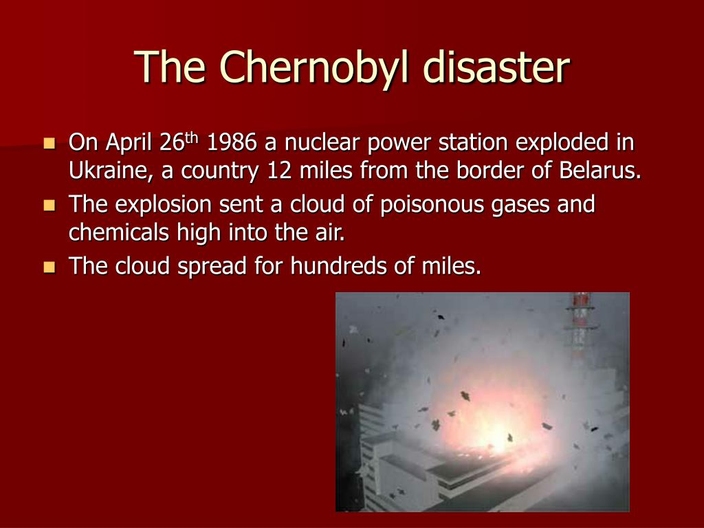 The Chernobyl disaster
