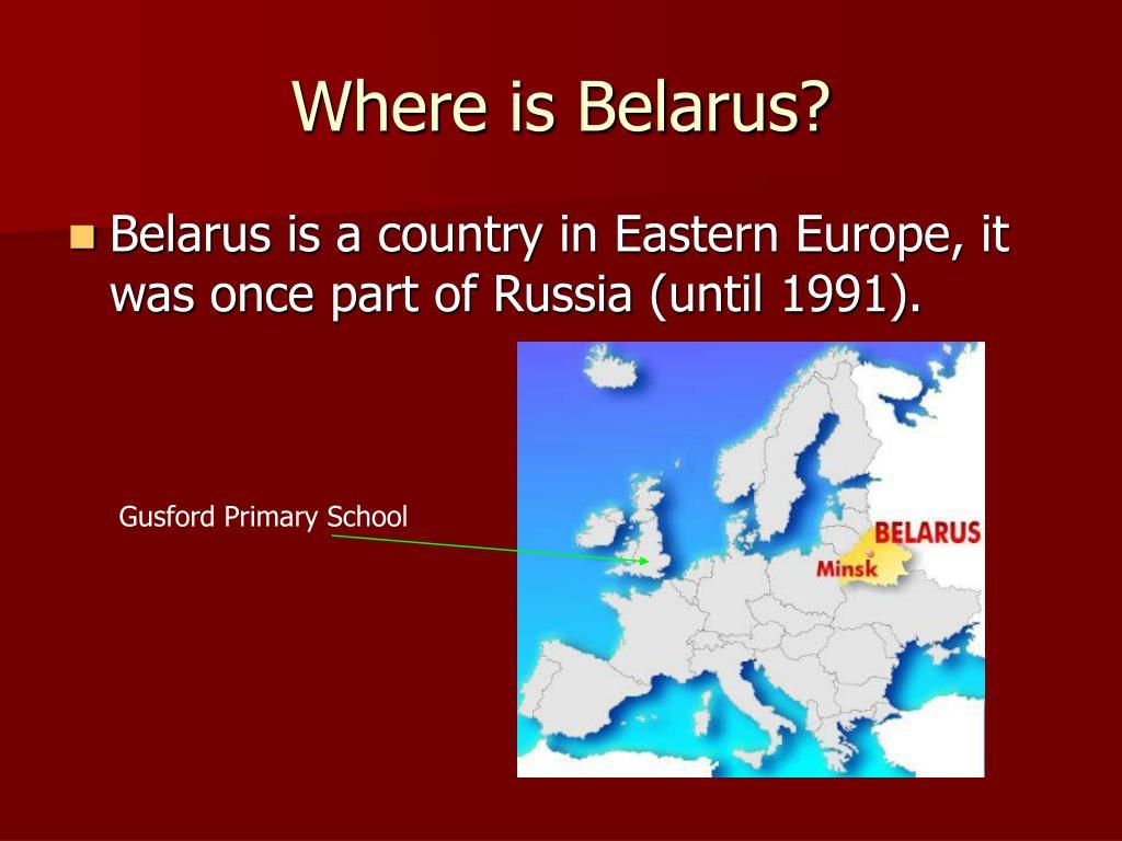 Where is Belarus?
