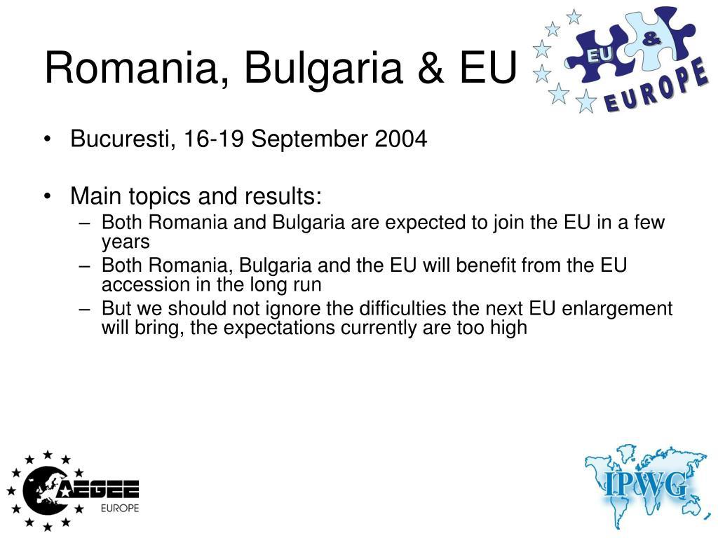 Romania, Bulgaria & EU