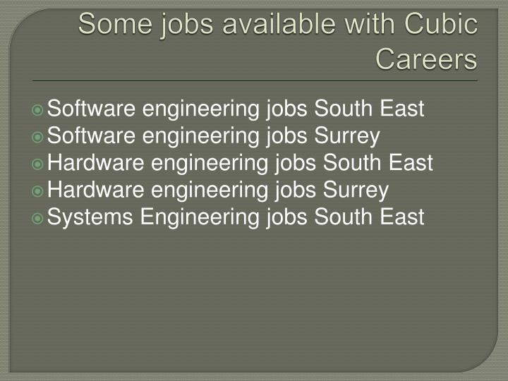 Some jobs available with Cubic Careers