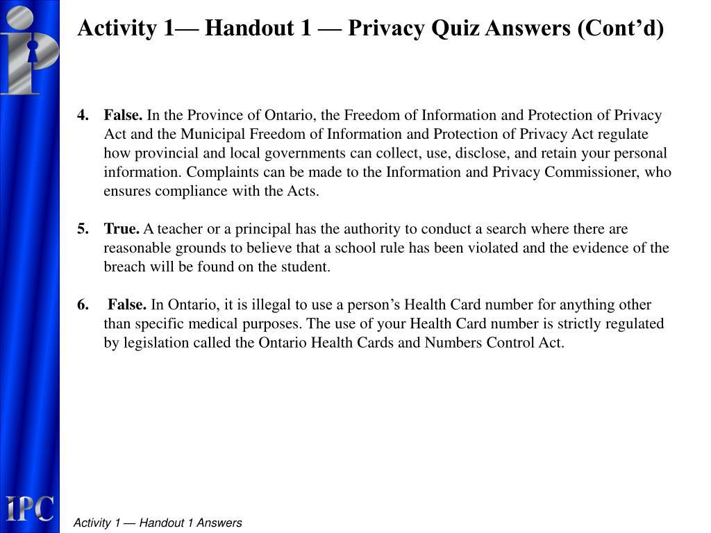 Activity 1— Handout 1 — Privacy Quiz Answers (Cont'd)