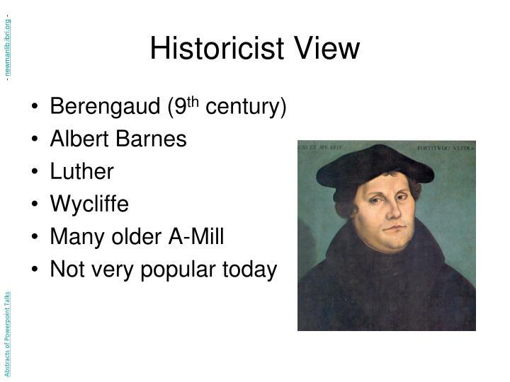 Historicist View