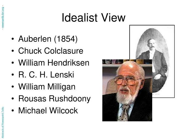 Idealist View
