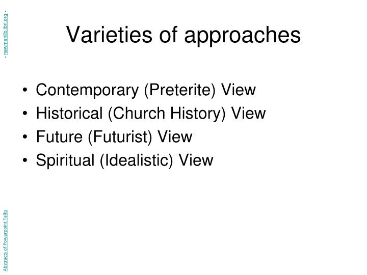 Varieties of approaches