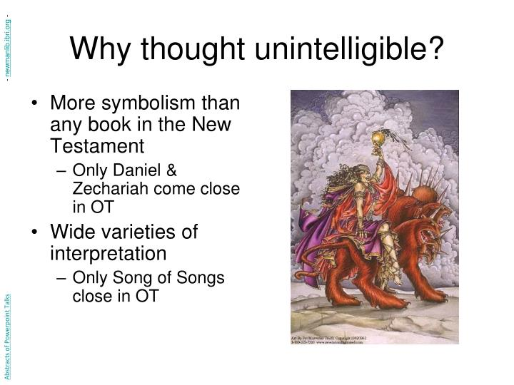 Why thought unintelligible?