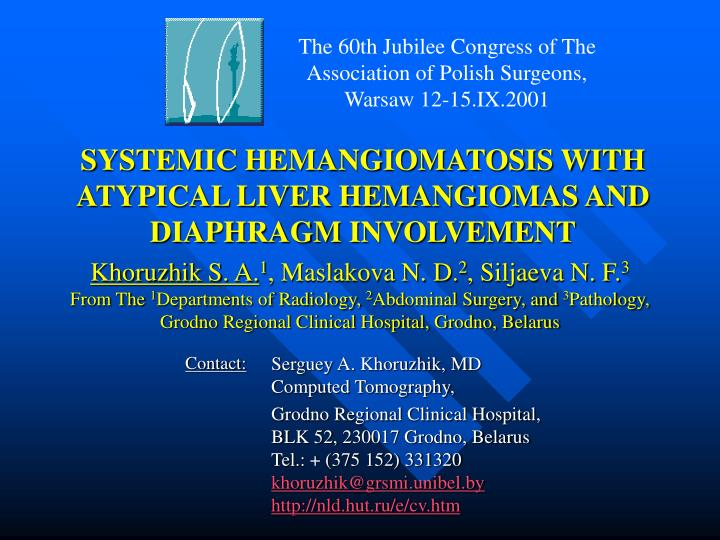 S ystemic hemangiomatosis with atypical liver hemangiomas and diaphragm involvement