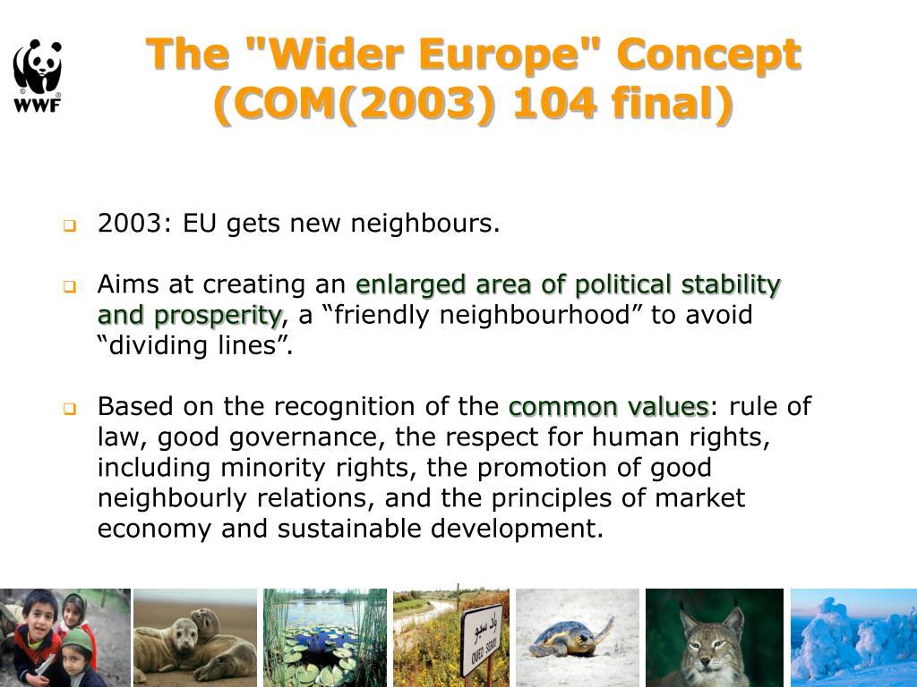 "The ""Wider Europe"" Concept (COM(2003) 104 final)"