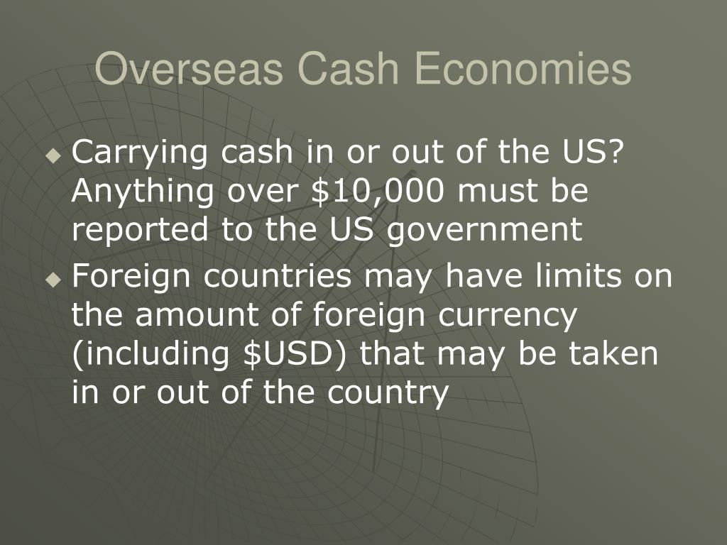 Overseas Cash Economies