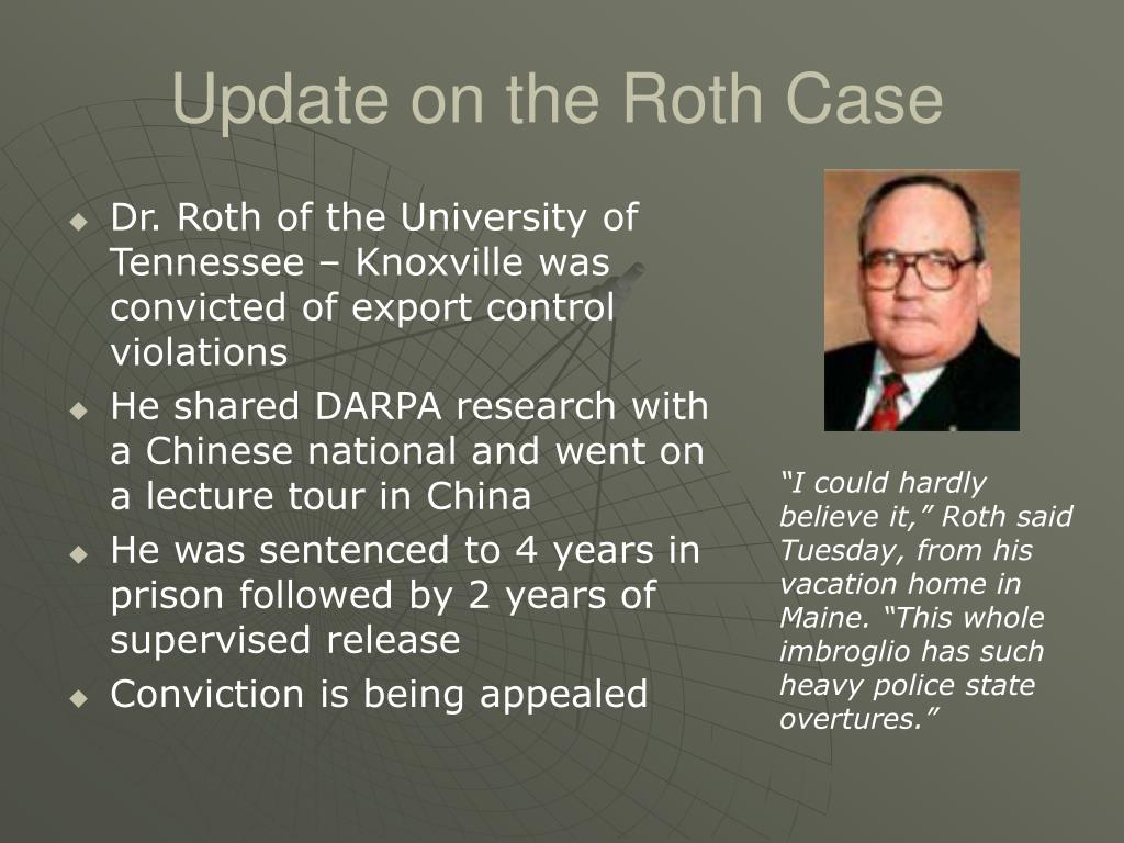 Update on the Roth Case