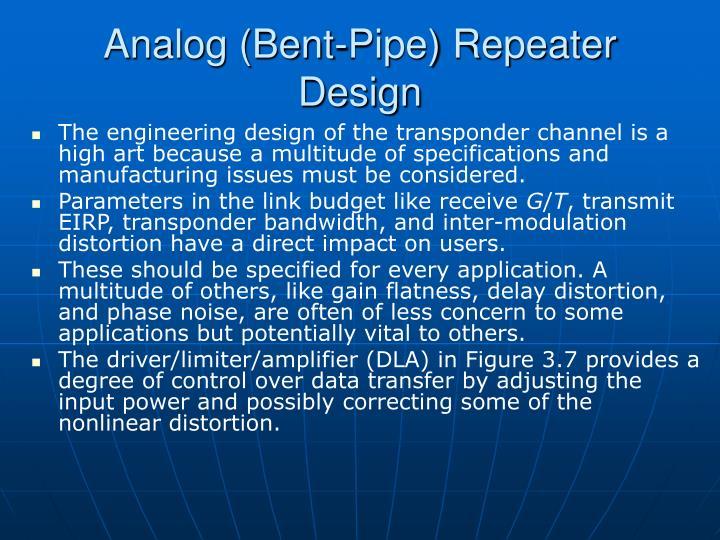 Analog (Bent-Pipe) Repeater Design