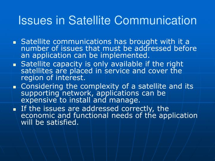 Issues in satellite communication
