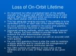 loss of on orbit lifetime1