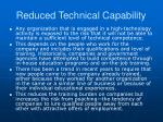 reduced technical capability