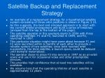 satellite backup and replacement strategy1