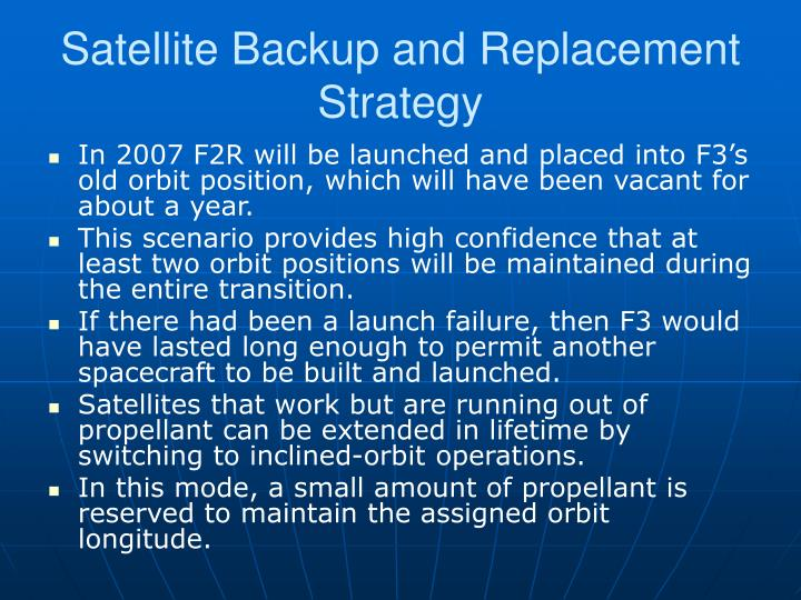 Satellite Backup and Replacement Strategy