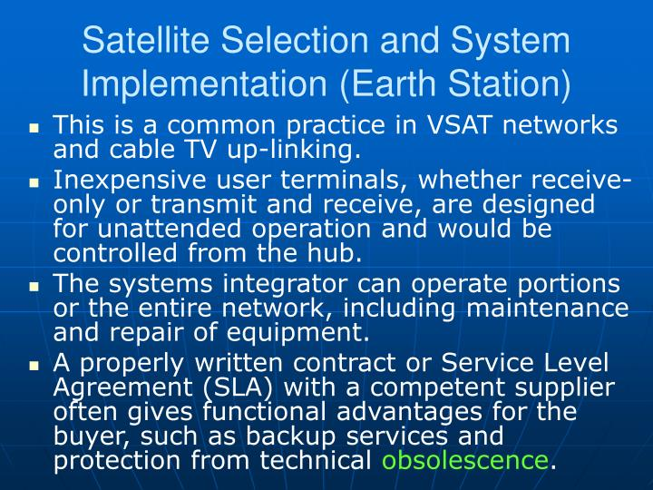 Satellite Selection and System Implementation (Earth Station)